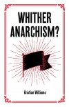 1ab_Whither Anarchism?