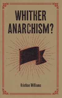 Whither Anarchism cover